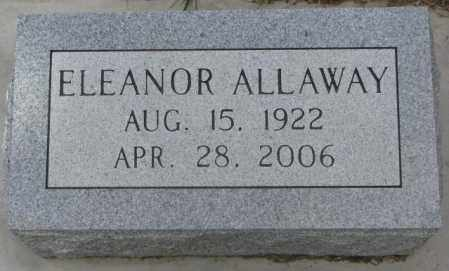 ALLAWAY, ELEANOR - Dakota County, Nebraska | ELEANOR ALLAWAY - Nebraska Gravestone Photos