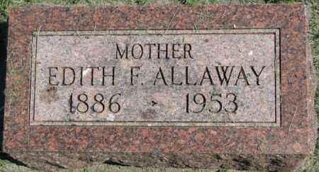 ALLAWAY, EDITH F. - Dakota County, Nebraska | EDITH F. ALLAWAY - Nebraska Gravestone Photos