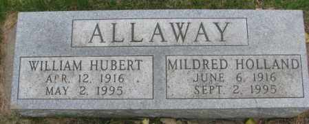 ALLAWAY, WILLIAM HUBERT - Dakota County, Nebraska | WILLIAM HUBERT ALLAWAY - Nebraska Gravestone Photos