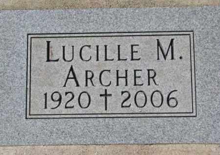 ARCHER, LUCILLE M. - Dakota County, Nebraska   LUCILLE M. ARCHER - Nebraska Gravestone Photos