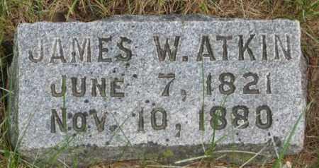 ATKIN, JAMES W. - Dakota County, Nebraska   JAMES W. ATKIN - Nebraska Gravestone Photos