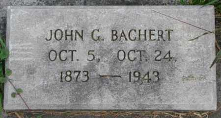 BACHERT, JOHN G. - Dakota County, Nebraska | JOHN G. BACHERT - Nebraska Gravestone Photos