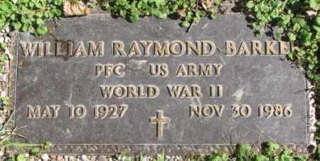 BARKER, WILLIAM RAYMOND - Dakota County, Nebraska   WILLIAM RAYMOND BARKER - Nebraska Gravestone Photos