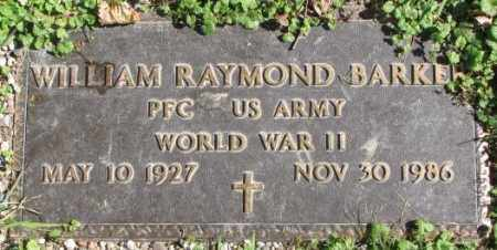 BARKER, WILLIAM RAYMOND - Dakota County, Nebraska | WILLIAM RAYMOND BARKER - Nebraska Gravestone Photos