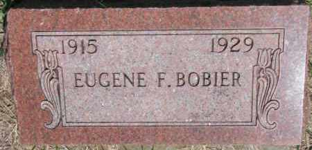 BOBIER, EUGENE F. - Dakota County, Nebraska | EUGENE F. BOBIER - Nebraska Gravestone Photos