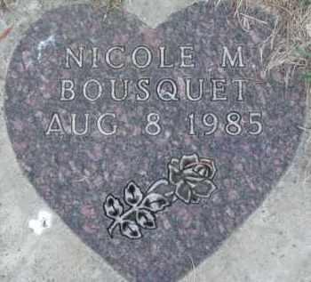 BOUSQUET, NICOLE M. - Dakota County, Nebraska | NICOLE M. BOUSQUET - Nebraska Gravestone Photos