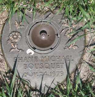 BOUSQUET, SHANE MICHAEL - Dakota County, Nebraska | SHANE MICHAEL BOUSQUET - Nebraska Gravestone Photos