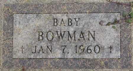 BOWMAN, BABY - Dakota County, Nebraska | BABY BOWMAN - Nebraska Gravestone Photos