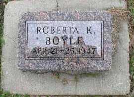 BOYLE, ROBERTA K. - Dakota County, Nebraska | ROBERTA K. BOYLE - Nebraska Gravestone Photos