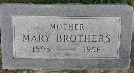 BROTHERS, MARY - Dakota County, Nebraska | MARY BROTHERS - Nebraska Gravestone Photos