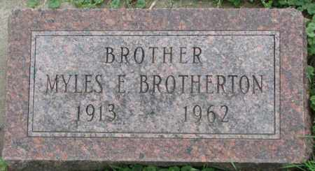 BROTHERTON, MYLES E. - Dakota County, Nebraska | MYLES E. BROTHERTON - Nebraska Gravestone Photos