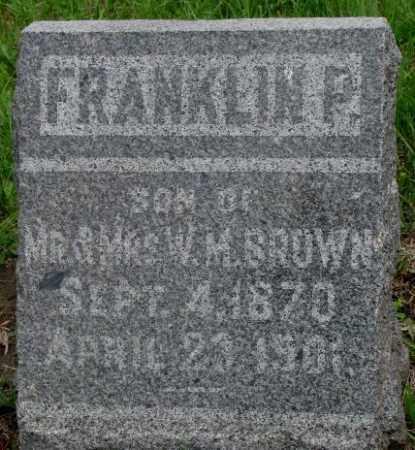 BROWN, FRANKLIN P. - Dakota County, Nebraska   FRANKLIN P. BROWN - Nebraska Gravestone Photos