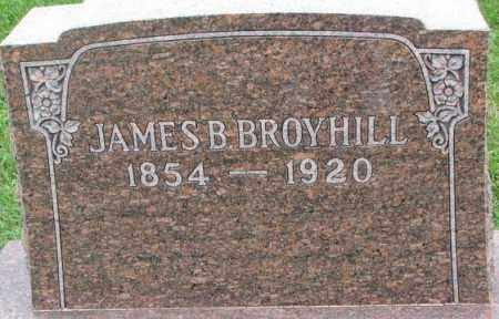 BROYHILL, JAMES B. - Dakota County, Nebraska | JAMES B. BROYHILL - Nebraska Gravestone Photos