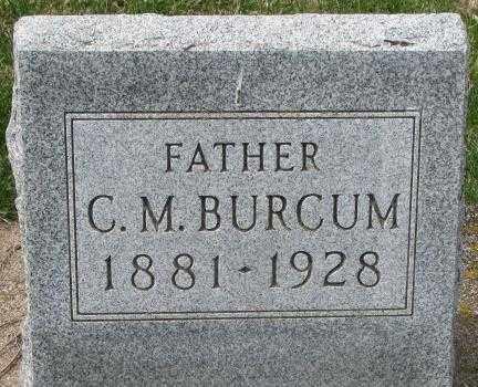 BURCUM, C.M. - Dakota County, Nebraska   C.M. BURCUM - Nebraska Gravestone Photos