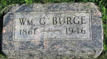 BURGE, WILLIAM G. - Dakota County, Nebraska | WILLIAM G. BURGE - Nebraska Gravestone Photos