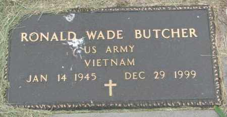 BUTCHER, RONALD WADE - Dakota County, Nebraska | RONALD WADE BUTCHER - Nebraska Gravestone Photos