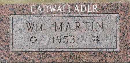 CADWALLADER, WM. MARTIN - Dakota County, Nebraska | WM. MARTIN CADWALLADER - Nebraska Gravestone Photos