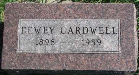 CARDWELL, DEWEY - Dakota County, Nebraska | DEWEY CARDWELL - Nebraska Gravestone Photos