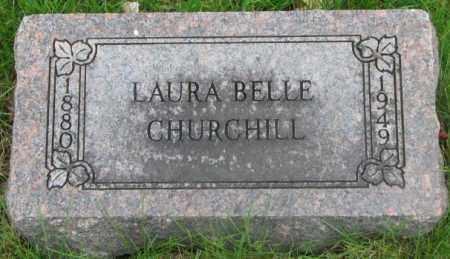 CHURCHILL, LAURA BELLE - Dakota County, Nebraska | LAURA BELLE CHURCHILL - Nebraska Gravestone Photos