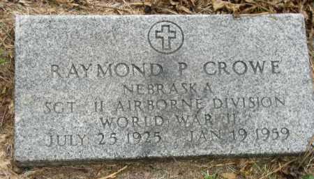 CROWE, RAYMOND P. - Dakota County, Nebraska   RAYMOND P. CROWE - Nebraska Gravestone Photos
