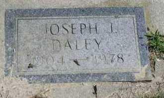 DALEY, JOSEPH I. - Dakota County, Nebraska | JOSEPH I. DALEY - Nebraska Gravestone Photos