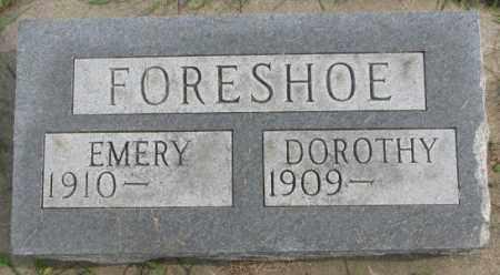 FORESHOE, DOROTHY - Dakota County, Nebraska | DOROTHY FORESHOE - Nebraska Gravestone Photos