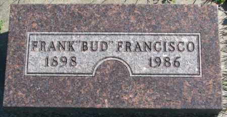 "FRANCISCO, FRANK ""BUD"" - Dakota County, Nebraska 