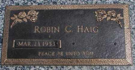 HAIG, ROBIN C. - Dakota County, Nebraska | ROBIN C. HAIG - Nebraska Gravestone Photos