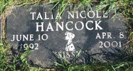 HANCOCK, TALIA NICOLE - Dakota County, Nebraska | TALIA NICOLE HANCOCK - Nebraska Gravestone Photos