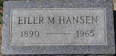 HANSEN, EILER M. - Dakota County, Nebraska | EILER M. HANSEN - Nebraska Gravestone Photos