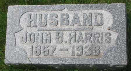 HARRIS, JOHN B. - Dakota County, Nebraska   JOHN B. HARRIS - Nebraska Gravestone Photos