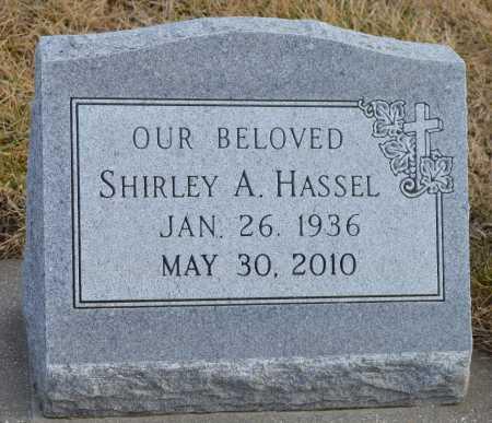 HASSEL, SHIRLEY A. - Dakota County, Nebraska | SHIRLEY A. HASSEL - Nebraska Gravestone Photos