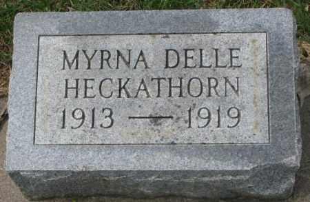 HECKATHORN, MYRNA DELLE - Dakota County, Nebraska | MYRNA DELLE HECKATHORN - Nebraska Gravestone Photos