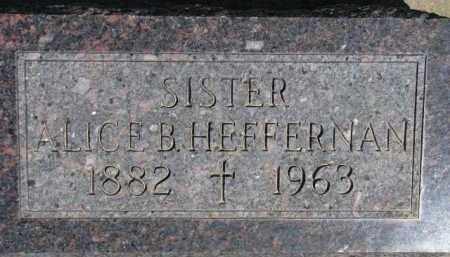 HEFFERNAN, ALICE B. - Dakota County, Nebraska | ALICE B. HEFFERNAN - Nebraska Gravestone Photos