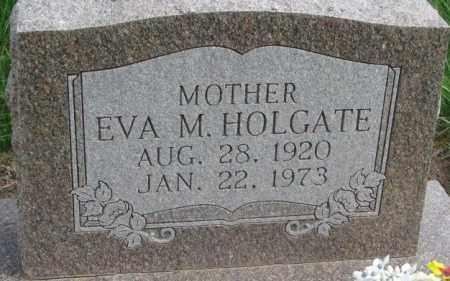 HOLGATE, EVA M. - Dakota County, Nebraska | EVA M. HOLGATE - Nebraska Gravestone Photos