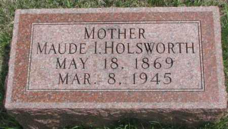 HOLSWORTH, MAUDE I. - Dakota County, Nebraska   MAUDE I. HOLSWORTH - Nebraska Gravestone Photos