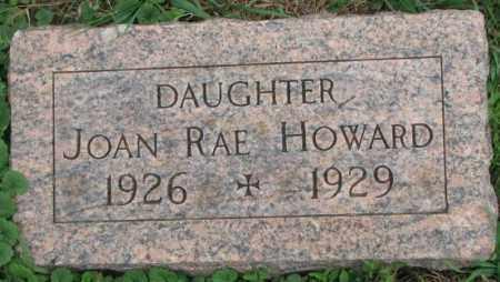 HOWARD, JOAN RAE - Dakota County, Nebraska   JOAN RAE HOWARD - Nebraska Gravestone Photos