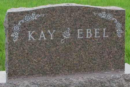 KAY - EBEL, PLOT - Dakota County, Nebraska | PLOT KAY - EBEL - Nebraska Gravestone Photos