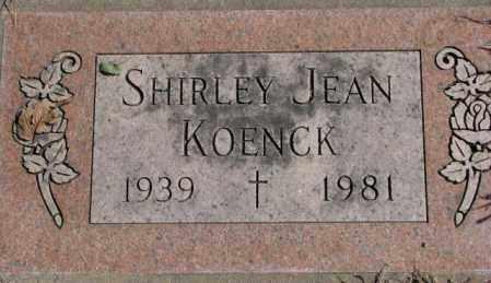KOENCK, SHIRLEY JEAN - Dakota County, Nebraska | SHIRLEY JEAN KOENCK - Nebraska Gravestone Photos