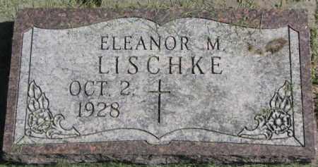 LISCHKE, ELEANOR M. - Dakota County, Nebraska | ELEANOR M. LISCHKE - Nebraska Gravestone Photos