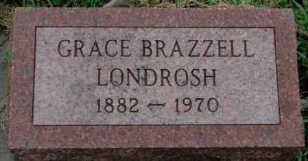 BRAZZELL LONDROSH, GRACE - Dakota County, Nebraska   GRACE BRAZZELL LONDROSH - Nebraska Gravestone Photos