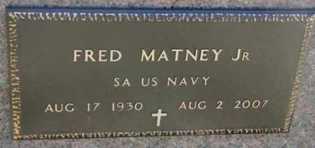 MATNEY, FRED JR. (MILITARY) - Dakota County, Nebraska | FRED JR. (MILITARY) MATNEY - Nebraska Gravestone Photos