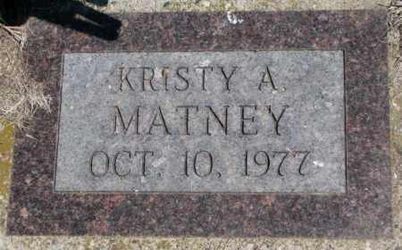MATNEY, KRISTY A. - Dakota County, Nebraska   KRISTY A. MATNEY - Nebraska Gravestone Photos