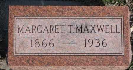 MAXWELL, MARGARET T. - Dakota County, Nebraska   MARGARET T. MAXWELL - Nebraska Gravestone Photos