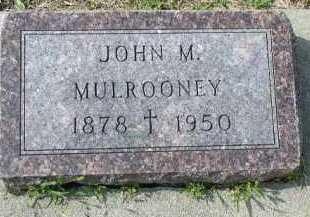 MULROONEY, JOHN M. - Dakota County, Nebraska   JOHN M. MULROONEY - Nebraska Gravestone Photos