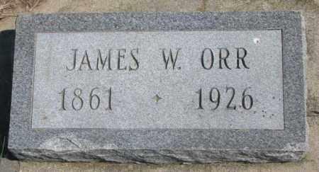 ORR, JAMES W. - Dakota County, Nebraska | JAMES W. ORR - Nebraska Gravestone Photos
