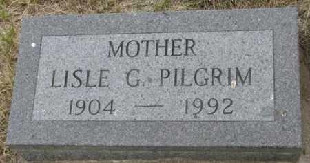 PILGRIM, LISLE G. - Dakota County, Nebraska | LISLE G. PILGRIM - Nebraska Gravestone Photos