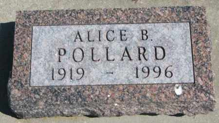 POLLARD, ALICE B. - Dakota County, Nebraska   ALICE B. POLLARD - Nebraska Gravestone Photos