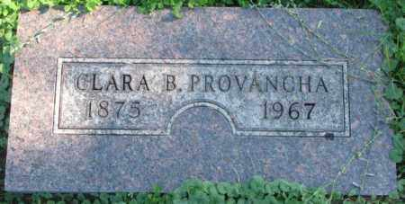 PROVANCHA, CLARA B. - Dakota County, Nebraska | CLARA B. PROVANCHA - Nebraska Gravestone Photos