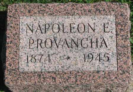 PROVANCHA, NAPOLEON E. - Dakota County, Nebraska | NAPOLEON E. PROVANCHA - Nebraska Gravestone Photos